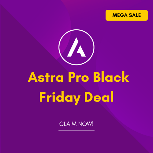 Astra Pro Black Friday Cyber Monday Deal 2021