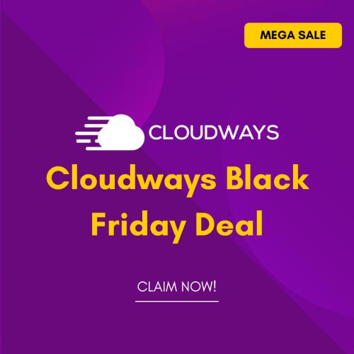 Cloudways Black Friday Discount Deal 2021