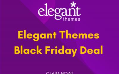 Elegant Themes Black Friday Deal 2021: Get 60% OFF [Mega Sale]
