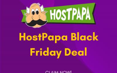 HostPapa Black Friday Deal 2021: Get 60% OFF!