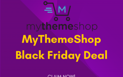 MyThemeShop Black Friday Deal 2021: Get 60% OFF on All Plans [Verified]