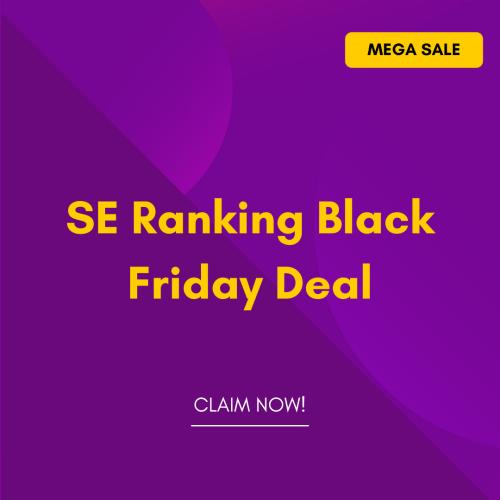 SE Ranking Black Friday Deal 2021