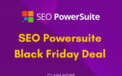 SEO Powersuite Black Friday Deal 2021: Get 60% OFF [Mega Sale]
