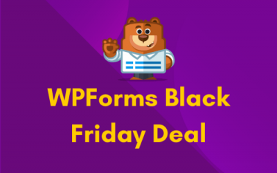 WPForms Black Friday Deal 2021: Get 60% OFF on All Plans [Verified]