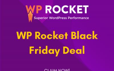 WP Rocket Black Friday Deal 2021: Get 60% OFF [Mega Sale]